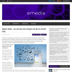Open data : au service du citoyen et de la smart city