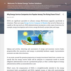 Why Energy Service Companies Are Popular Among The Rising Power Firms?
