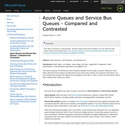 Azure Queues and Service Bus Queues - Compared and Contrasted