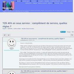 TZR AFA en sous service : complément de service, quelles règles ?