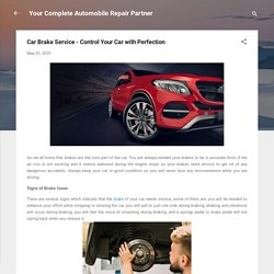 Car Brake Service - Control Your Car with Perfection