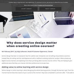 Why does service design matter when creating online courses? - Claned