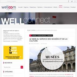 Le web au service des musées et de la culture - Wellconnect