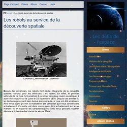 Les robots au service de la découverte spatiale - Les défis de l'espace