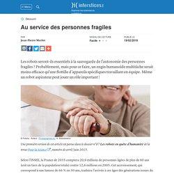 Au service des personnes fragiles