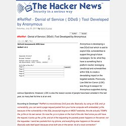 #RefRef - Denial of Service ( DDoS ) Tool Developed by Anonymous ~ THN : The Hacker News