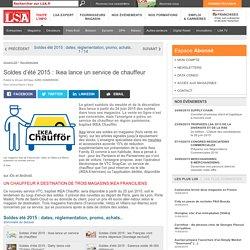Soldes d'été 2015 : Ikea lance un service... - Les dossiers LSA de la grande consommation