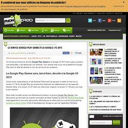 Le service Google Play Games à la Google I/O 2013