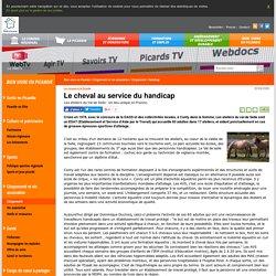 Le cheval au service du handicap - Conseil régional Hauts-de-France