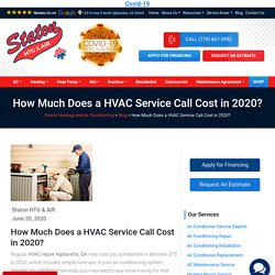 How Much Does a HVAC Service Call Cost in 2020?