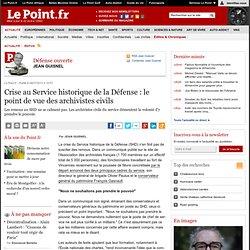 Crise au Service historique de la Défense : le point de vue des archivistes civils