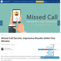Missed Call Service: Impressive Results within Few Minutes