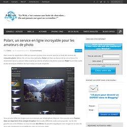 Polarr, un service en ligne incroyable pour les amateurs de photo