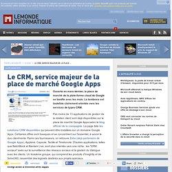 Le CRM, service majeur de la place de marché Google Apps - Actualités Progiciels