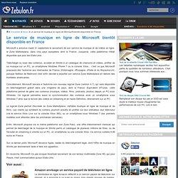 Le service de musique en ligne de Microsoft bientôt disponible en France