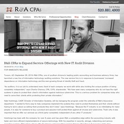 R&A CPAs to Expand Service Offerings with New IT Audit Division