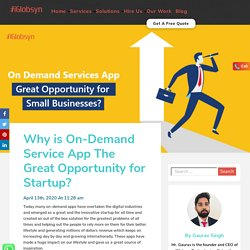 Why is On-Demand Service App The Great Opportunity for Startup? - iGlobsyn