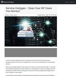 Service Outages - Does Your ISP Owes You Money?