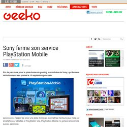 Sony ferme son service PlayStation Mobile