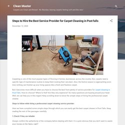 Steps to Hire the Best Service Provider for Carpet Cleaning in Post falls
