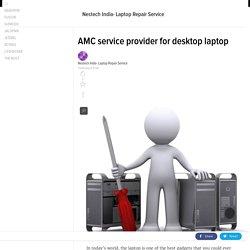 AMC service provider for desktop laptop