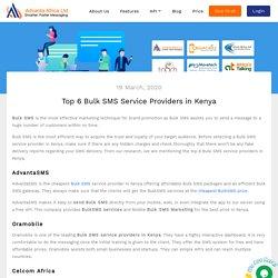 Top 6 Bulk SMS Service Providers in Kenya