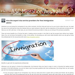 Hire the expert visa service providers for free immigration advice