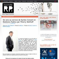 Six ans au service de Syntec Conseil en Relations Publics par Thierry Wellhoff