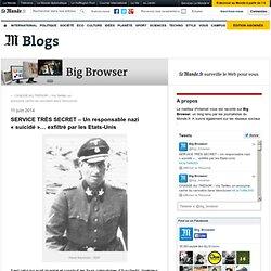 SERVICE TRÈS SECRET – Un responsable nazi «suicidé»… exfiltré par les Etats-Unis