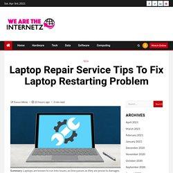 Laptop Repair Service Tips To Fix Laptop Restarting Problem