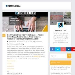 Article Rewriter, Article Spinner, Word Counter, Grammar Checker, Paraphrasing Tool - Free Online Rewriter Tools