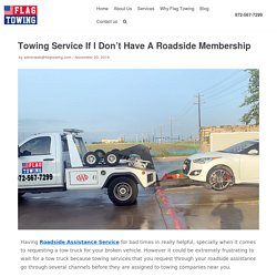 Towing Service If I Don't Have A Roadside Membership