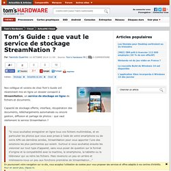 Tom's Guide : que vaut le service de stockage StreamNation ?