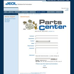 JEOL USA, Inc. > SERVICE / SUPPORT > Parts Center > General Inquiry