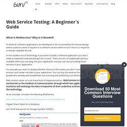 Web Service Testing: A Beginner's Guide