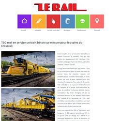 TSO met en service un train béton sur mesure pour les voies du Crossrail