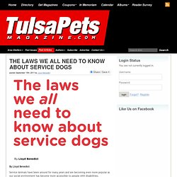 THE LAWS WE ALL NEED TO KNOW ABOUT SERVICE DOGS