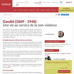 Gandhi (1869 - 1948) - Une vie au service de la non-violence - Herodote.net