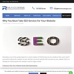 Why You Must Take SEO Service For Your Website - Five Rivers Designs