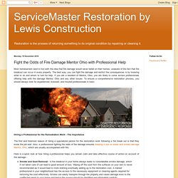 ServiceMaster Restoration by Lewis Construction: Fight the Odds of Fire Damage Mentor Ohio with Professional Help