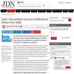SaaS : ServiceNow vise les 4 milliards de dollars d'ici 2020