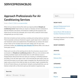 Approach Professionals For Air Conditioning Services