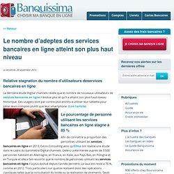 Le nombre d'adeptes des services bancaires en ligne atteint son plus haut niveau