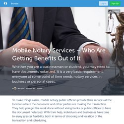 Mobile Notary Services – Who Are Getting Benefits Out of It (with image) · CarlaBruni