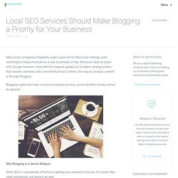 Local SEO Services Should Make Blogging a Priority for Your Business