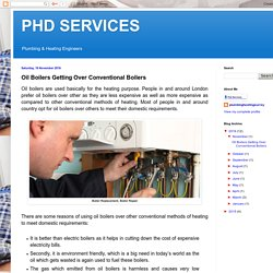 PHD SERVICES : Oil Boilers Getting Over Conventional Boilers