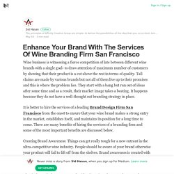 Enhance Your Brand With The Services Of Wine Branding Firm San Francisco