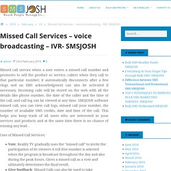 Missed Call Services – voice broadcasting – IVR- SMSJOSH