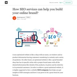 How SEO services can help you build your online brand?