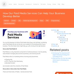 How Our Paid Media Services Can Help Your Business Develop Better - Ascentspark